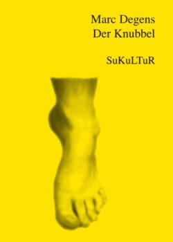 Marc Degens: Der Knubbel (Schöner Lesen1)