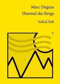 Marc Degens: Himmel die Berge (SL 8)