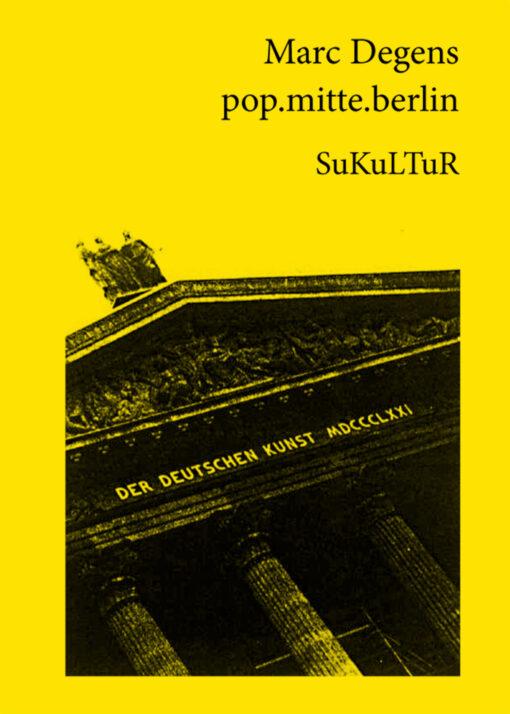 Marc Degens: pop.mitte.berlin (SL 11)