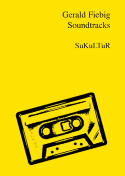 Gerald Fiebig: Soundtracks (SL 17)