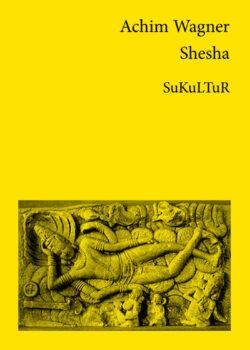 Achim Wagner: Shesha (SL 23)