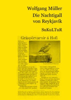 Wolfgang Müller: Die Nachtigall von Reykjavík (SL 25)