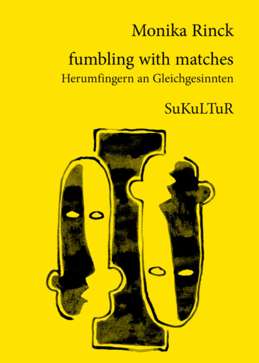 Monika Rinck: fumbling with matches (SL 38)
