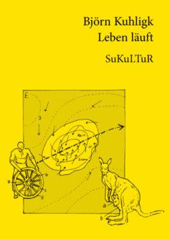 Björn Kuhligk: Leben läuft(SL 39)