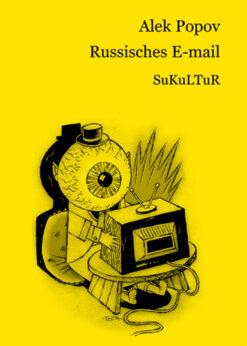 Alek Popov: Russisches E-mail (SL 42)