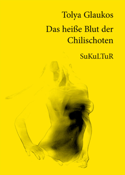 Tolya Glaukos: Das heiße Blut der Chilischoten (SL 49)