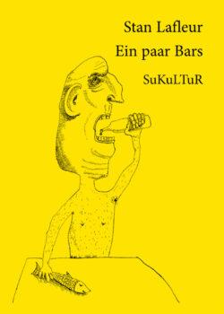 Stan Lafleur: Ein paar Bars (SL 56)