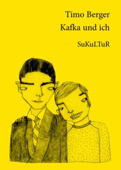 Timo Berger: Kafka und ich (SL 57)