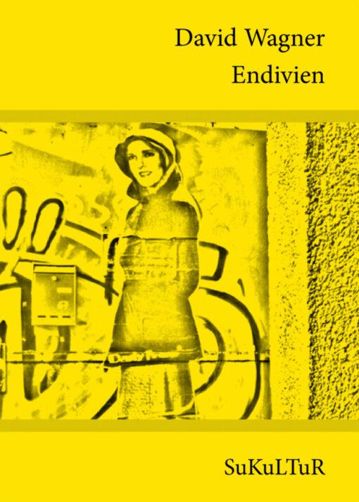 David Wagner: Endivien (SL 62)