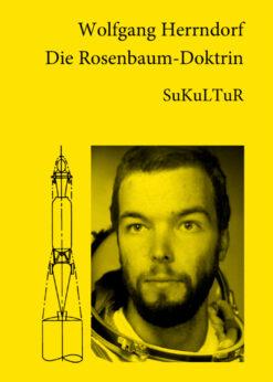 Wolfgang Herrndorf: Die Rosenbaum-Doktrin (SL 64)