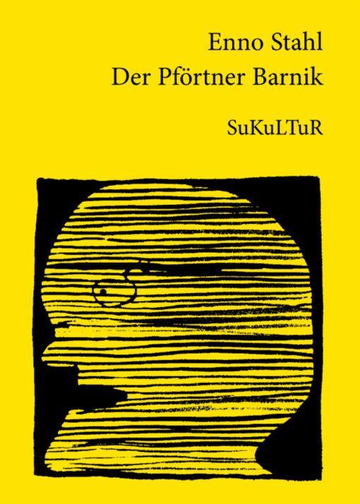 Enno Stahl: Der Pförtner Barnik (SL 72)