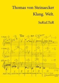 Thomas von Steinaecker: Klang. Welt. (SL 77)