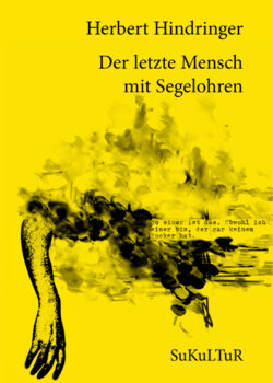 Herbert Hindringer: Der letzte Mensch mit Segelohren SL (86)