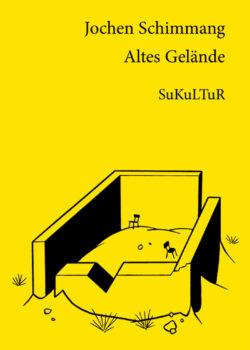 Jochen Schimmang: Altes Gelände(SL 89)