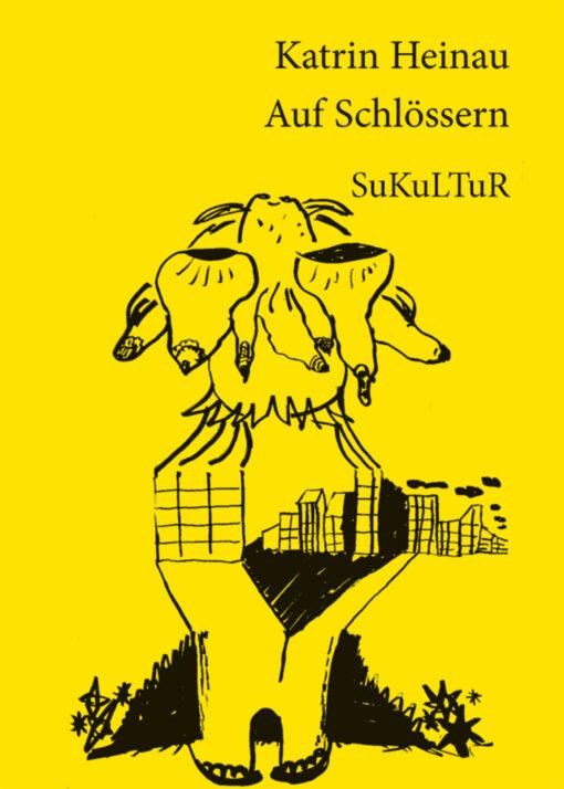 Katrin Heinau: Auf Schlössern (SL 93)
