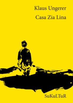 Klaus Ungerer: Casa Zia Lina (SL 96)