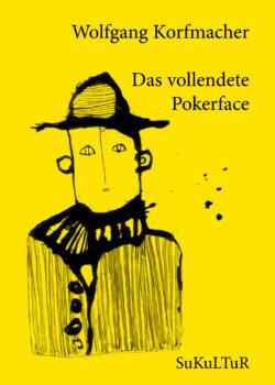 Wolfgang Korfmacher: Das vollendete Pokerface (SL 109)