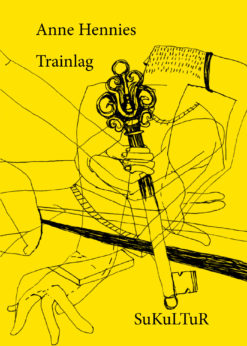 Anne Hennies: Trainlag (SL 133)