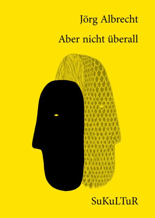 Jörg Albrecht: Aber nicht überall (SL 138)