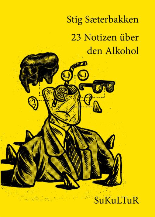 Stig Sæterbakken: 23 Notizen über den Alkohol (SL 147)