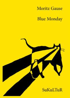 Moritz Gause: Blue Monday (SL 148)