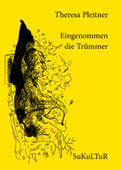 Theresa Pleitner: Eingenommen die Trümmer (SL 159)
