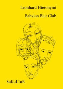 Leonhard Hieronymi: Babylon Blut Club (SL 163)