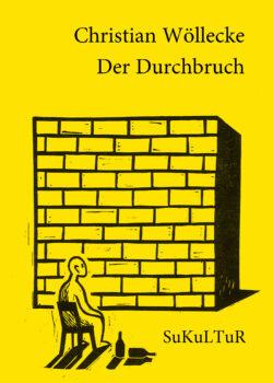 Christian Wöllecke: Der Durchbruch (SL 165)