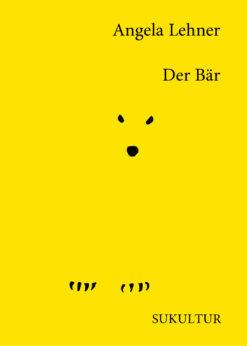 Angela Lehner: Der Bär